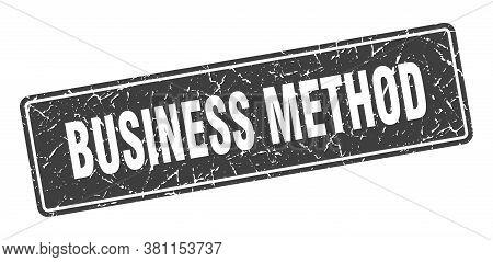 Business Method Stamp. Business Method Vintage Black Label. Sign