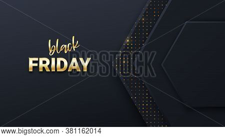 Black Friday Sale Banner Or Poster With Black Honeycomb Tiles. Black Friday Commercial Banner, 3d Sh
