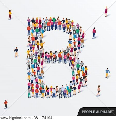 Large Group Of People In Letter B Form. Human Alphabet.