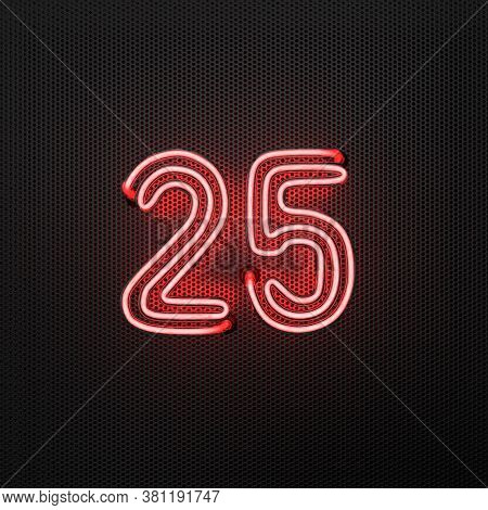 Glowing Red Neon Number 25 (number Twenty-five) On A Perforated Metal Background. 3d Illustration