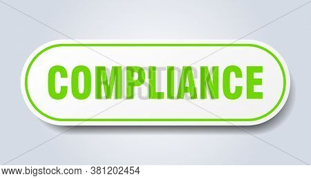 Compliance Sign. Compliance Rounded Green Sticker. Button