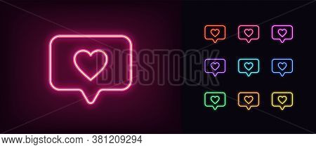 Neon Heart Icon. Glowing Neon Heart Sign With Message Bubble In Vivid Colors. Notification In Social