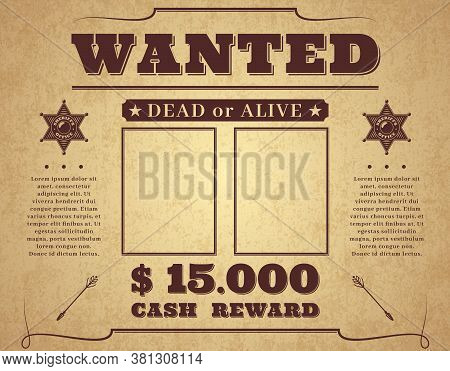 Wanted Poster. Vintage Western Poster With Empty Place For Crime Photos, Wild West Retro Criminal Se