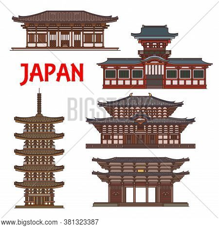 Japanese Temples And Shrines Pagodas, Japan Nara Buddhism Architecture Vector Landmarks. Todaiji And