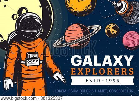 Galaxy Explore Astronaut, Space Discovery. Astronaut In Spacesuit Flying In Outer Space, Solar Syste
