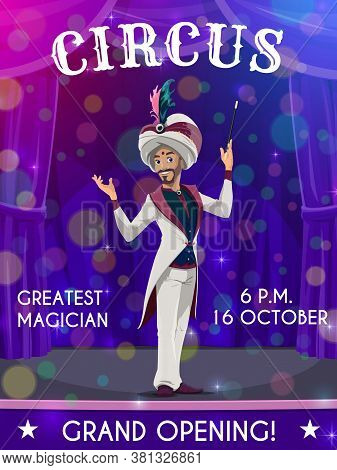 Circus Flyer With Performer Vector Magician With Wand Performing Magical Tricks On Big Top Arena. Il