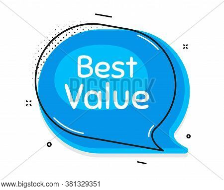Best Value. Thought Chat Bubble. Special Offer Sale Sign. Advertising Discounts Symbol. Speech Bubbl