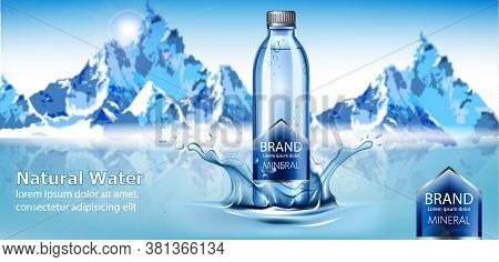 Bottle Of Mineral Water With Place For Text In Center Of A Water Splash.snowy Mountains In Back. Nat