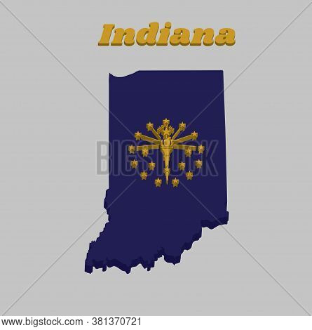 3d Map Outline And Flag Of Indiana, A Gold Torch Surrounded By An Outer Circle Of Thirteen Stars, An