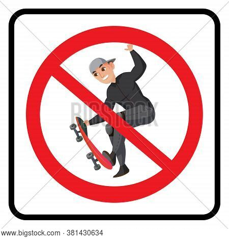 No Stake Board Sign. Prohibited Stake Board Icon Drawing By Illustration
