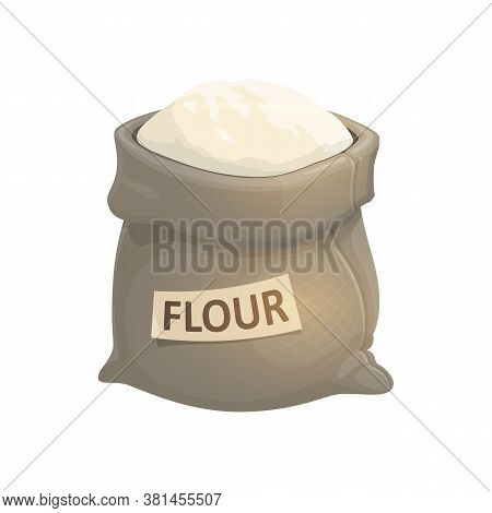 Whole Sack Of Flour Isolated Bakery Powder. Vector Bag Of Meal, Grinned Grain