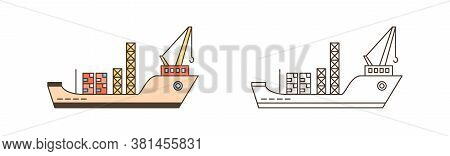 Color And Monochrome Cargo Ships With Containers And Crane Vector Illustration In Line Art Style. Se