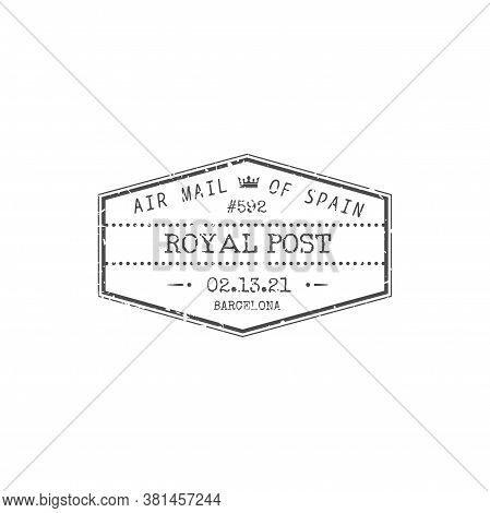 Air Mail Of Spain, Royal Post Isolated Barcelona Stamp. Vector Airmail Delivery Grunge Icon, Spanish