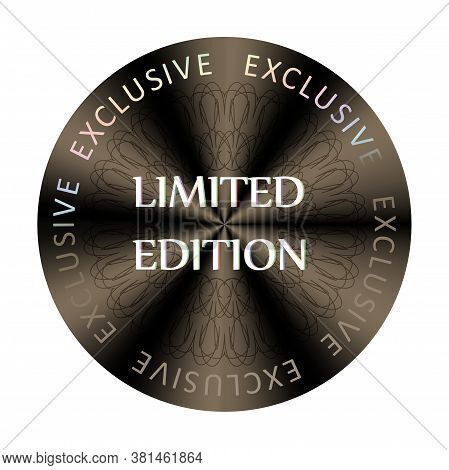 Limited Edition Round Hologram Realistic Sticker. Medal, Prize, Sign, Icon, Logo, Tag, Stamp, Seal.
