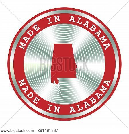 Made In Alabama Local Production Sign, Sticker. Round Hologram Sign For Label Design And National Ma