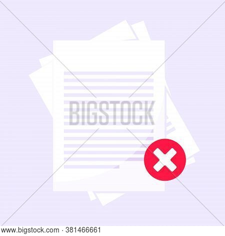 Rejected Claim Or Credit Loan Form On It, Paper Sheets And Rejected Cross Flat Style Design Vector I