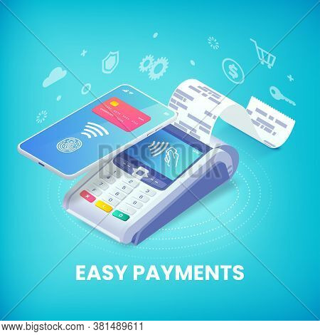 Easy Contactless Payment Via Smartphone Isometric Banner Concept. 3d Payment Machine And Mobile Phon