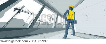 Construction Vector Illustration With Engineer Is Watching Process, Unfinished Building Interior In