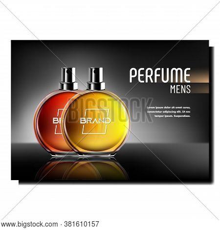 Perfume For Men Creative Advertise Poster Vector. Blank Perfume Glass Bottles On Bright Promotional