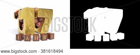 Inscription In German 17 Years, Consisting Of A Gold Number Seventeen And Round Candies Filling The