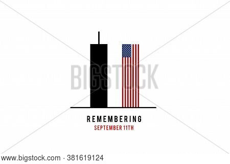 Remember 9 11. Illustration Of The Twin Towers Representing The Number Eleven.