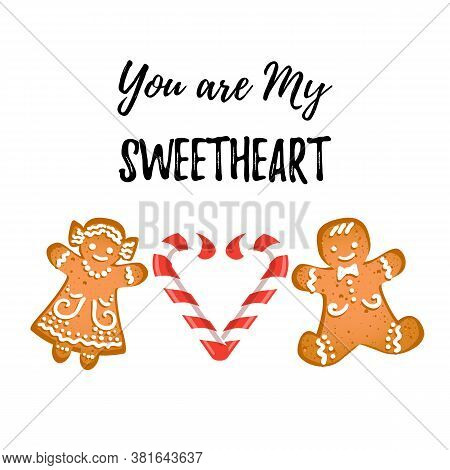 Valentines Day Greeting Card With Cute Couple Of Gingerbread Man And Woman And Text: You Are My Swee