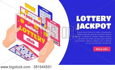 Lottery Jackpot Isometric Landing Page With Human Hands Holding  Lotto Tickets And Win Paycheck For