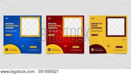 Digital Marketing Business Social Media Post Banner Template. Vector Graphic Ad Template Set With Sq