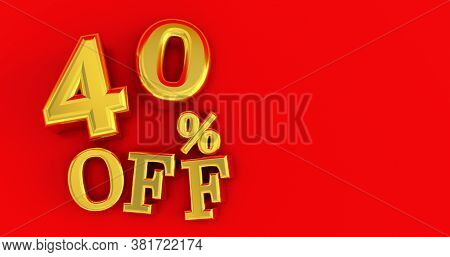 40% Off. Gold Forty Percent. Gold Forty Percent On White Background. 3d Render.