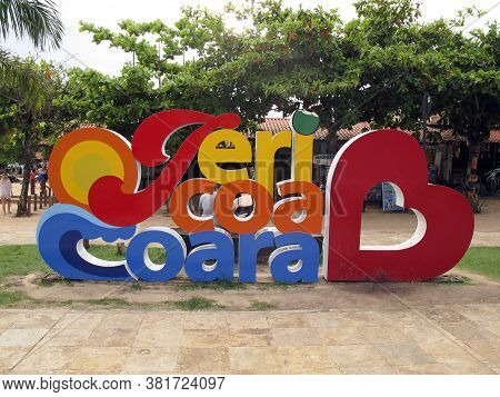 Jericoacoara, Ce / Brazil - January, 19, 2020 - Arrival Tourism Signpost With Jericoacoara Inscripti