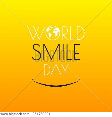 Vector Illustration, Concept Of World Day Of Smile, Happiness. Lettering Of The Name Of The Holiday