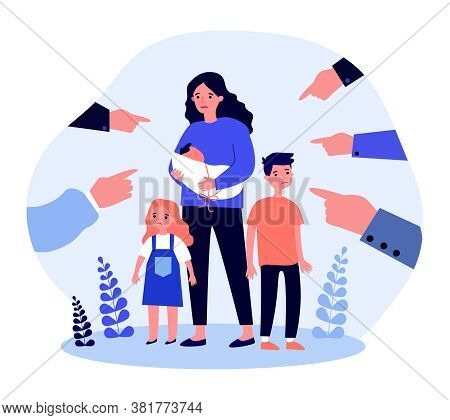Single Mother Social Problems. Hands Of People Pointing At Woman With Three Kids Flat Vector Illustr