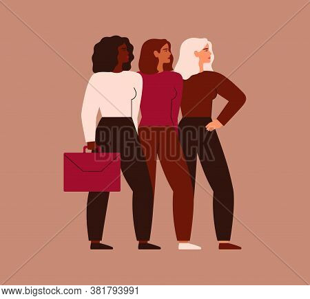 Confident Businesswomen Stand Together. Strong Females Entrepreneurs Support Each Other. Vector. Con