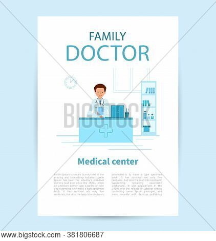 Family Doctor Vertical Poster Template. Doctor Therapist Sitting At A Table In The Medical Center.