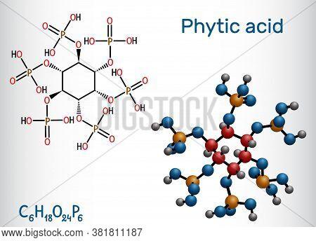 Phytic Acid, Fytic Acid, Phytate, Phytine, Myo-inositol Hexakisphosphate Molecule. It Has Role As Ir