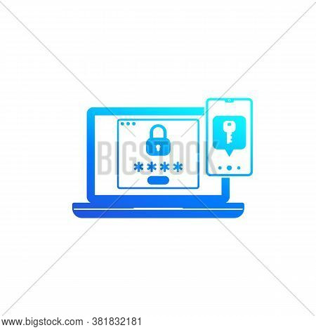 Authentication In Two Steps Vector Icon, Eps 10 File, Easy To Edit