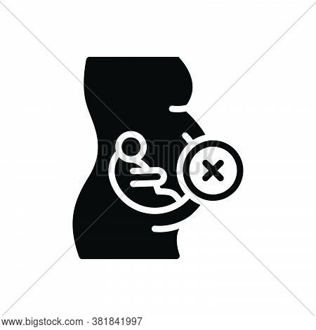 Black Solid Icon For Abortion Miscarriage Embryo Feticide Misbirth Baby Pregnancy Abort Fetus Unborn