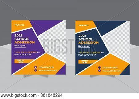 School Education Admission Social Media Post, Students Back To School Admission Promotion Social Med