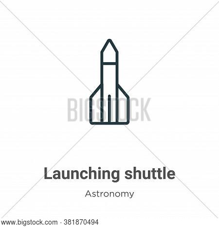 Launching shuttle icon isolated on white background from astronomy collection. Launching shuttle ico
