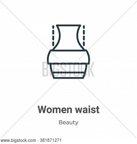 Women waist icon isolated on white background from beauty collection. Women waist icon trendy and mo