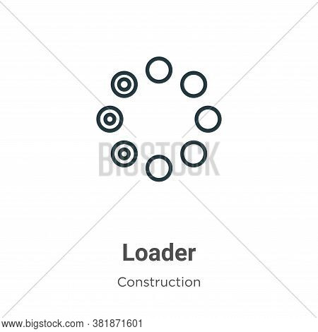 Loader icon isolated on white background from construction collection. Loader icon trendy and modern