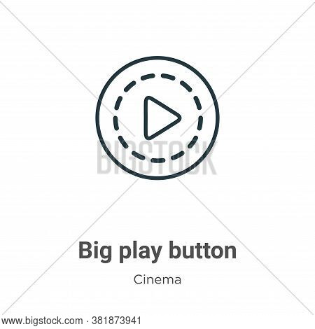 Big play button icon isolated on white background from cinema collection. Big play button icon trend