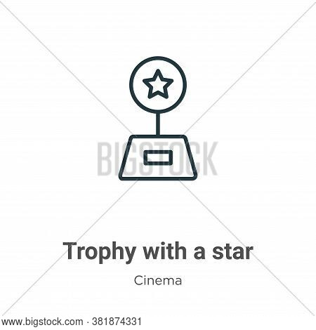 Trophy with a star icon isolated on white background from cinema collection. Trophy with a star icon