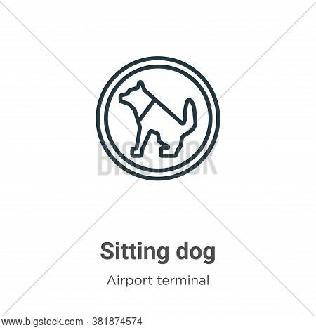 Sitting dog icon isolated on white background from airport terminal collection. Sitting dog icon tre
