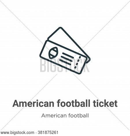 American football ticket icon isolated on white background from american football collection. Americ