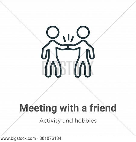 Meeting with a friend icon isolated on white background from activity and hobbies collection. Meetin