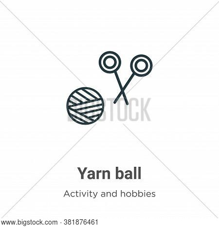 Yarn ball icon isolated on white background from outdoor activities collection. Yarn ball icon trend