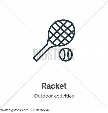 Racket icon isolated on white background from outdoor activities collection. Racket icon trendy and