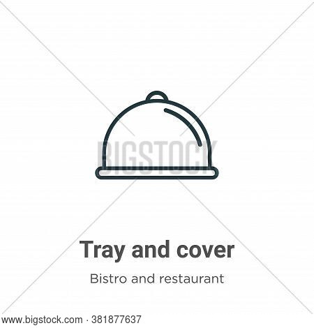 Tray and cover icon isolated on white background from bistro and restaurant collection. Tray and cov