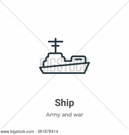 Ship icon isolated on white background from army collection. Ship icon trendy and modern Ship symbol